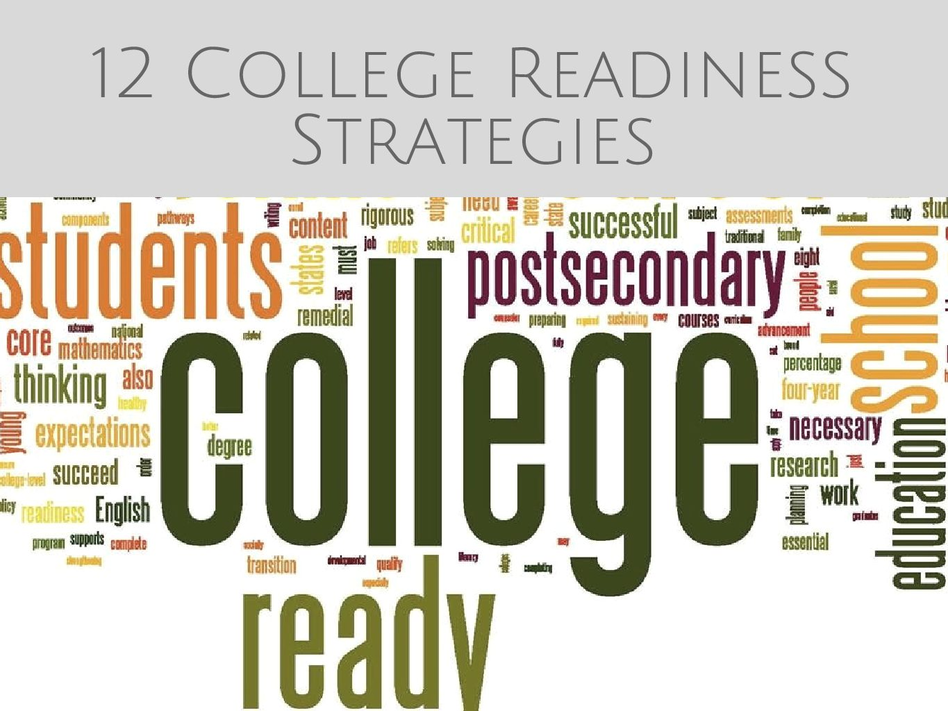 12 College Readiness Strategies